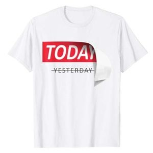 Today and Yesterday Fashion Tee Tshirt